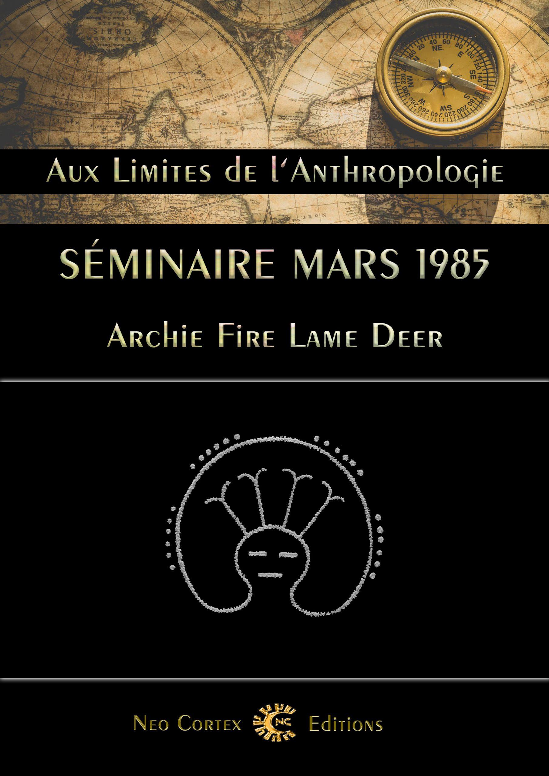 Séminaire mars 1985 - Archie Fire Lame Deer