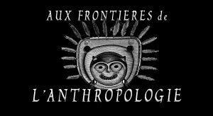 Podcast aux frontières de l'Anthropologie